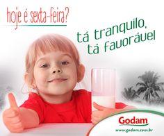 Hoje é sexta-feira? Tá tranquilo, tá favorável!!! Acesse nosso site: www.godam.com.br