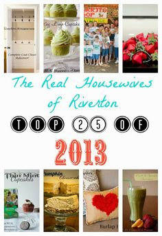 The REAL Housewives of Riverton: 2013 Housewives of Riverton Most Popular Posts!