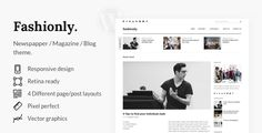 Fashionly — a premium WordPress theme which gives your business more readers because design oriented on comfortable reading. This theme is suitable also for bloggers who loves white & clean design....
