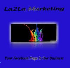 La2La Marketing website www.la2lamarketing.wix.com/facebook-page
