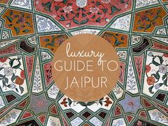 As part of the Backpacker's Boutique here is a Luxury Guide to Jaipur India. Best places to eat sleep and drink in Jaipur India from a local.
