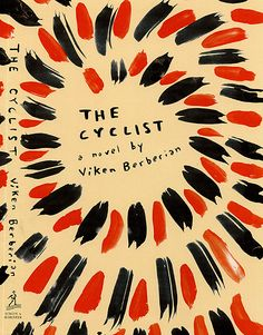 The Cyclist, by Viken Berberian /  Lettering by Leanne Shapton / Design by Paul Sahre