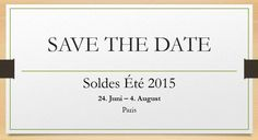 SAVE THE DATE: Sommerschlussverkauf in Paris