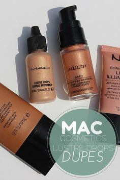 How to use MAC Liquid Illuminator Lustre Drops + 4 Dupes
