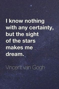 sight of the stars makes me dream