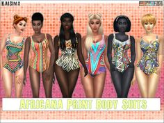 Hello, I created 6 African print body suits that can be worn as a swimsuit, or an outfit with some platform heels. Found in TSR Category 'Sims 4 Female Everyday'