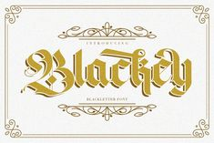 Blackey Blackletter Font by Maulana Creative on @creativemarket