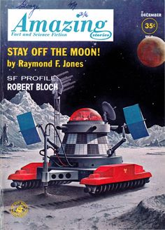 """Amazing Storiesvol 36 no 12, December 1962. Cover by Alex Schomburg illustrating""""Stay Off the Moon!"""" by Raymond F. Jones."""
