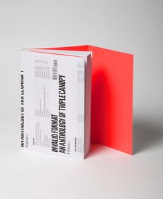 Invalid Format: An Anthology of Triple Canopy, Volume 1 /// Published January 2012 /// Perfect-bound, 336 pp, 6 x 9 in. /// Black and white, gatefold cover /// ISBN 978-0-9847346-0-3 /// Design concept by Project Projects, /// layout and typesetting by Project Projects /// with Alex Lesy and Triple Canopy