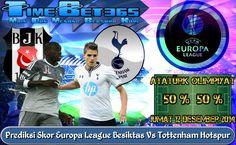 Prediksi-Skor-Europa-League-Besiktas-Vs-Tottenham-Hotspur
