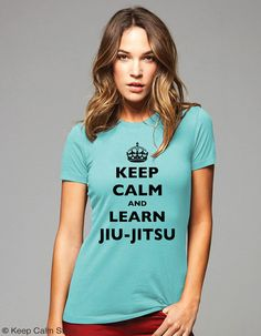 Keep Calm and Learn Jiu-Jitsu T-Shirt - Printed on Soft Cotton T-Shirts for Women and Men/Unisex on Etsy, $19.99