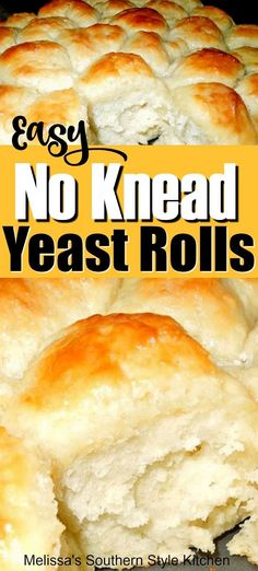 These Easy No Knead Yeast Rolls made a no knead believer out of me. Easy to make and even easier to eat warm slathered with butter. Quick Dinner Rolls, No Yeast Dinner Rolls, Homemade Dinner Rolls, Dinner Rolls Recipe, Easy Homemade Rolls, Roll Recipe, Quick Yeast Rolls, Easy Rolls, Rolls Rolls