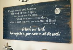 O Lord, our Lord, how majestic is your name in all the earth! Wood sign by Aimee Weaver Designs