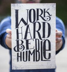Work Hard Be Humble 8x12 Wood Print by Matthew Taylor di Woodinked