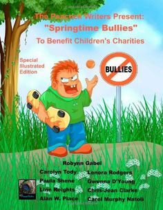 Springtime Bullies: Special Illustrated Edition (The Peacock Writers Present) (Volume Gabel, Great Books, Spring Time, Bullying, Charity, Presents, Authors, Writers, Illustration