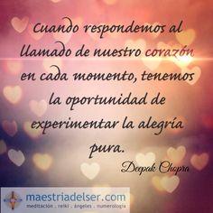 #llamadodelcorazón #corazón #oportunidad #experimentar #alegríapura #alegría #deepakchopra #maestriadelser