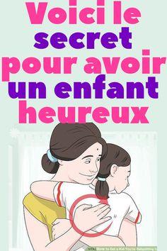 Voici le secret pour avoir un enfant heureux   #ParentEnfant Future Maman, Peaceful Parenting, Attachment Parenting, Family Life, Activities For Kids, Positivity, Children, Places, Psychological Testing