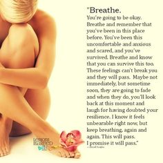 Lessons Learned in Life | Breathe. You're going to be okay.