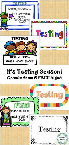 FREE   Who says 'Testing' signs have to be boring? Download these FREE signs and have them ready whenever the 'Testing' season rolls around.