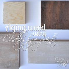 Aging wood using chalky paint