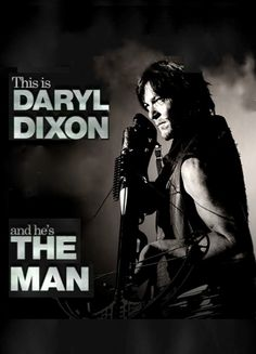 Daryl Dixon - The man, the myth, the fuckin' legend! - The Walking Dead #gc