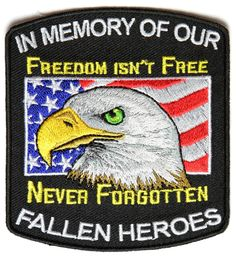 In Memory of Our Fallen Heroes Patch | Embroidered Patches #bikerpatches #embroideredpatches #patriotic