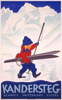 Kandersteg, Schweiz, Switzerland, Suisse by Trapp Willy / 1933 Ski Vintage, Vintage Ski Posters, Vintage Winter, Vintage Art, Ski Europe, Evian Les Bains, Theme Sport, Swiss Alps, Swiss Ski
