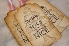 Sugar and Spice and Everything Nice tags