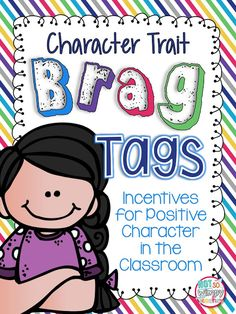 My students love earning new brag tags. They have been working very hard to meet goals and grow this year. With testing right around th...