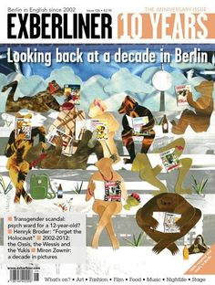 The 10 year anniversary issue: looking back at a decade in Berlin.