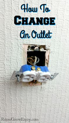 Have an outlet you need to change but not sure how to do it? Check out my post on How To Change A Outlet! http://reusegrowenjoy.com/how-to-change-a-outlet/