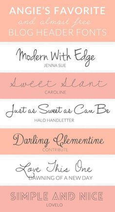 Here are My Favorite and Free Fonts For Blog Headers - Angie Makes