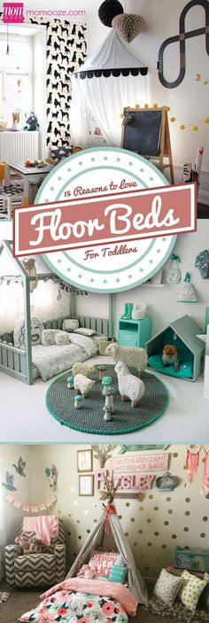 **15 Reasons to Fall in Love with Floor Beds for Toddlers** Now, the most common choice would be buying a bed. What you most parents don't know is that you have an option. You can opt for a floor bed.: