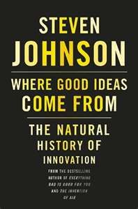 Where do good ideas come from? Some ideas...