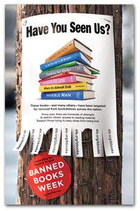 "Have you seen us? Banned Books Week, September 21 - September 27 : ""Artwork courtesy of the American Library Association. Library Books, My Books, Library Ideas, Library Store, Centre De Documentation, Bulletin Board Display, Bulletin Boards, Library Displays, Book Displays"