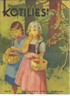 Martta Wendelin Kotiliesi School Posters, Old Paintings, Children's Book Illustration, Art Forms, Finland, Martini, Childrens Books, Pop Art, Fairy Tales