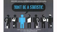 "Winning Safety Poster Tells Teen Workers ""Don't Be a Statistic"""