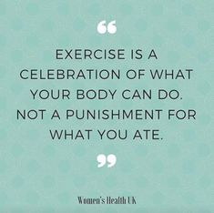 Exercise can be a cause for celebration!
