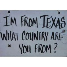 Texas is a whole other country