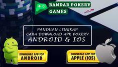 Download Apk PokerV Games Terbaru untuk Android dan Ios Terlengkap. Dikesempatan kali ini, admin ingin membagikan sedikit tutorial lengkap mengenai cara download aplikasi pkv games terbaru. Ios, Android, Tutorial, Games, Plays, Gaming, Game, Toys, Spelling