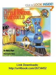 The Little Engine That Could Easy-to-Read (9780448190785) Watty Piper , ISBN-10: 0448190788  , ISBN-13: 978-0448190785 ,  , tutorials , pdf , ebook , torrent , downloads , rapidshare , filesonic , hotfile , megaupload , fileserve Feel Like Giving Up, Literacy Activities, Books To Read, Book Club Books, Little Engine That Could, Mass Market, Kids Board, Young Adults, Teaching Kids