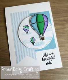Above the Clouds Stampin' Up! Paper Daisy, Hot Air Balloon, Air Ballon, Travel Cards, Stampin Up Catalog, Above The Clouds, Bird Cards, Stamping Up Cards, Ink Stamps