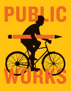 PUBLIC WORKS - International Designers Interpret the Bicycle and Our Public World