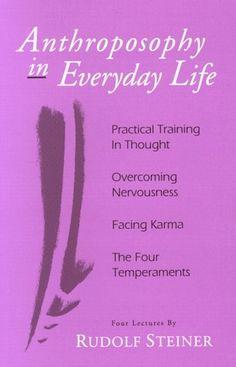 Anthroposophy in Everyday Life, by Rudolf Steiner