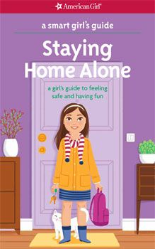 A Smart Girl's Guide: Staying Home Alone | Advice Books Library | Play at American Girl