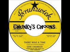 Gene Chandler - There Was A Time