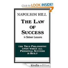 The Law of Success in Sixteen Lessons (with linked TOC) by Napolean Hill
