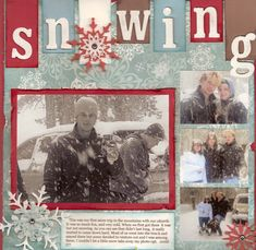 Snow scrapbooking page layout.  I like the color scheme--R.