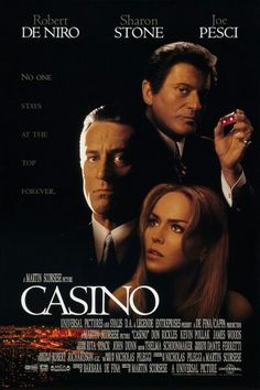 Casino - One of cinema's greatest movies of all time.