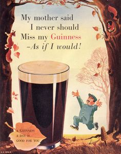 A study by the University of Wisconsin found that drinking Guinness can reduce blood clots and the risk of heart attack. Guinness contains antioxidants like those found in red wine and dark chocolate, which are not found in other beers. Vintage Advertisements, Vintage Ads, Vintage Posters, Retro Ads, Weird Vintage, Guinness Can, Guinness Recipes, Premium Beer, Beer Poster